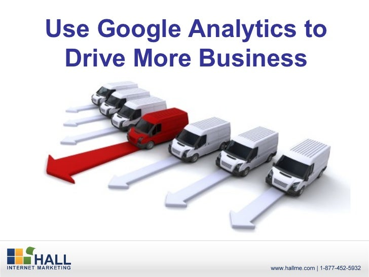 Use Google Analytics to Drive More Business
