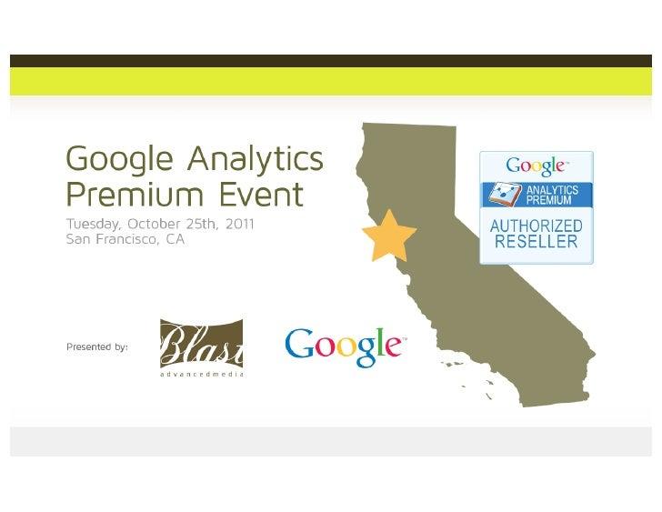 Google Analytics Segmentation Visualization Customization, GA Event - San Francisco 2011