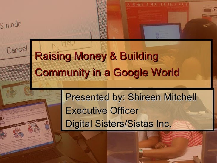 Raising Money & Building Community in a Google World