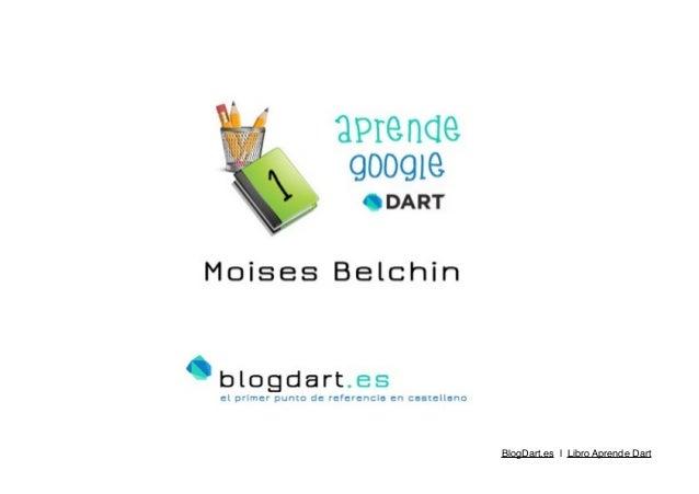 BlogDart.es   Libro Aprende Dart