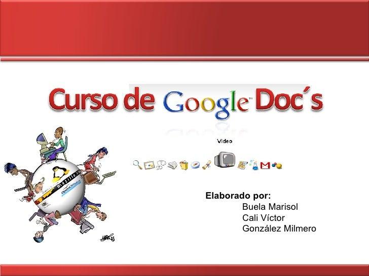 Elaborado por: Buela Marisol Cali Víctor González Milmero