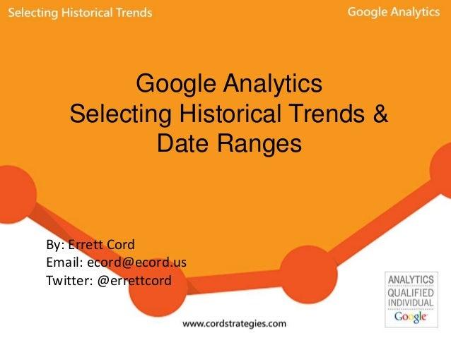 Google Analytics Historical Trends & Date Ranges