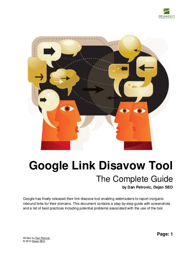 Google Link Disavow Tool The Complete Guide by Dan Petrovic, Dejan SEO Google has finally released their link disavow tool...
