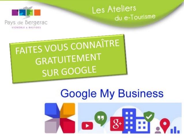Google My Business:  QU'EST CE QUE C'EST ?