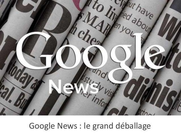 Google News : le grand déballage