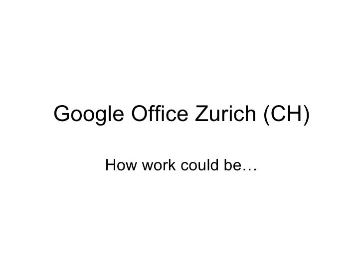 Google Office Zurich presentation by Topseo.org