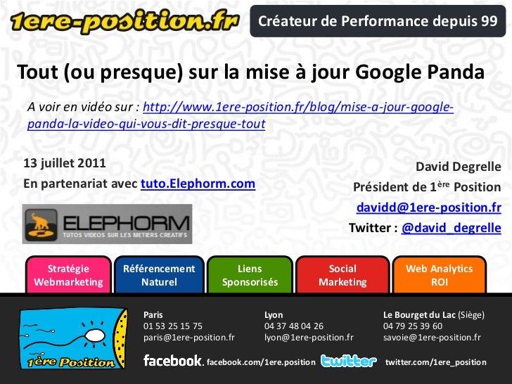 Créateur de Performance depuis 99Tout (ou presque) sur la mise à jour Google Panda A voir en vidéo sur : http://www.1ere-p...