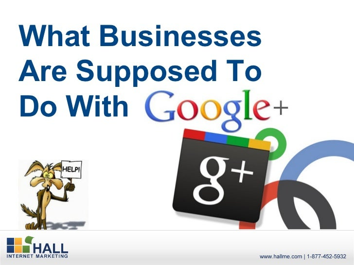 What are Businesses Supposed to do with Google+?