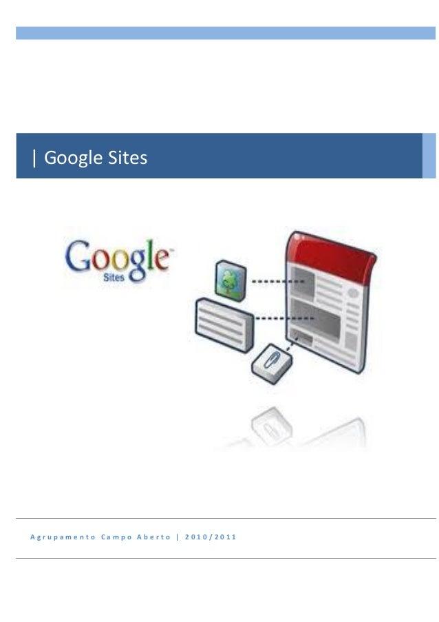 A g r u p a m e n t o C a m p o A b e r t o | 2 0 1 0 / 2 0 1 1 | Google Sites
