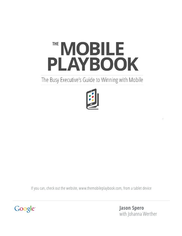 If you can, check out the website, www.themobileplaybook.com, from a tablet device                                        ...