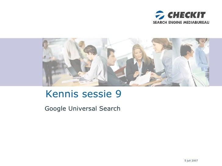 Google Universal Search Kennis sessie 9