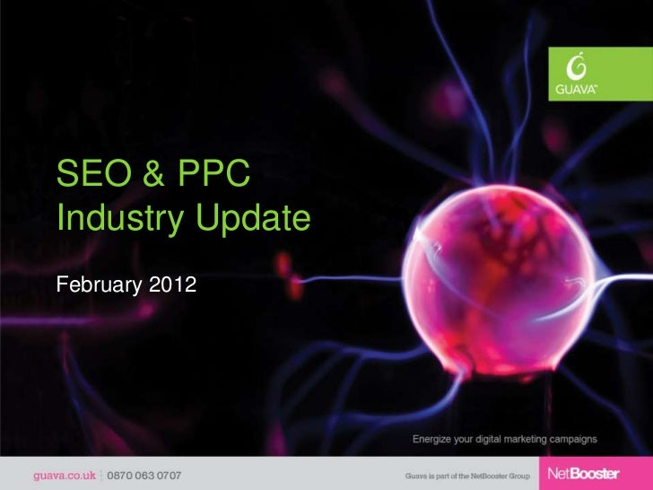 SEO & PPCIndustry UpdateFebruary 2012