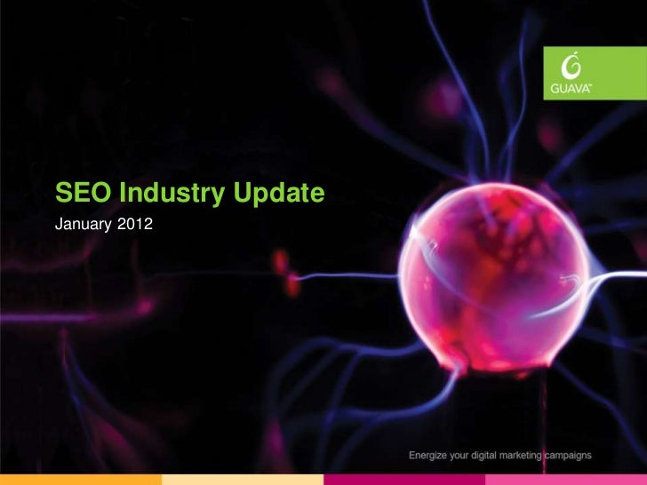 Industry UpdatesSEO Industry UpdateJanuary 2012