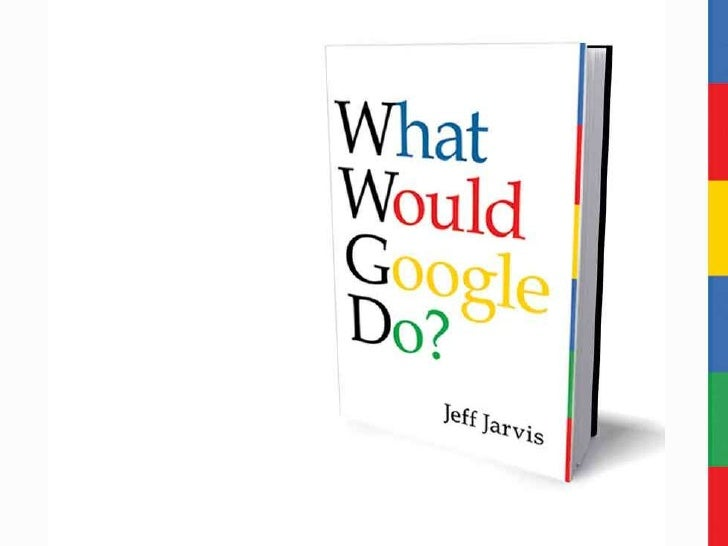 What Would Google Do? -  Visual Book Summary