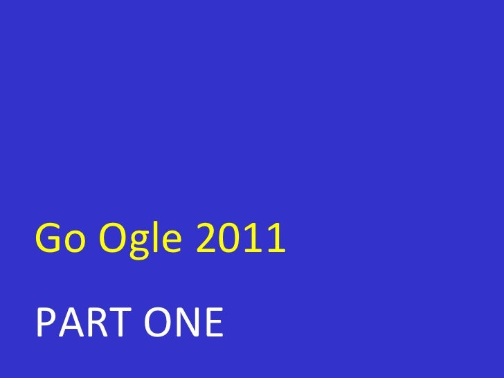 Go ogle 2011 part one key