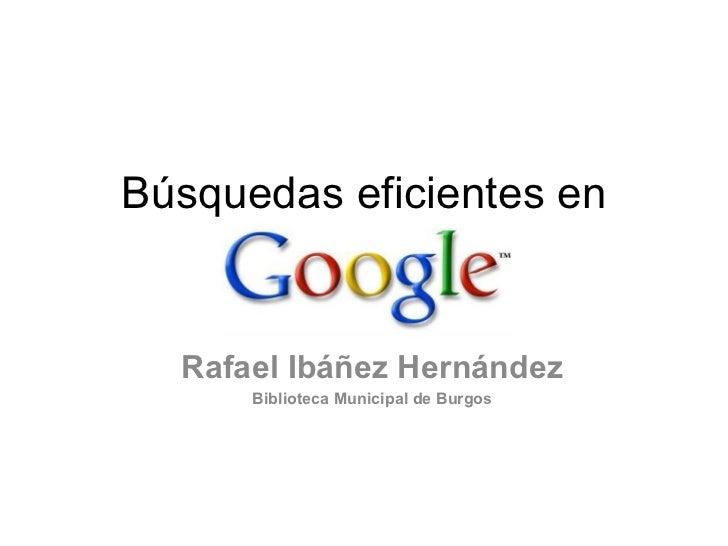 Búsquedas eficientes en Google