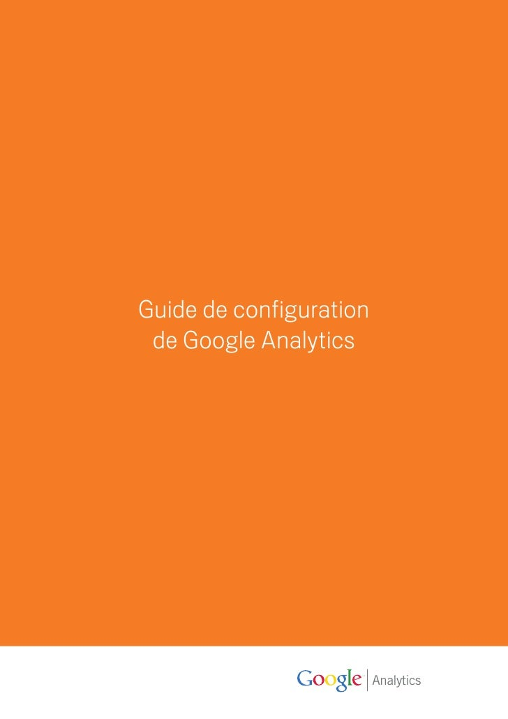 Guide de configuration  de Google Analytics                              Analytics
