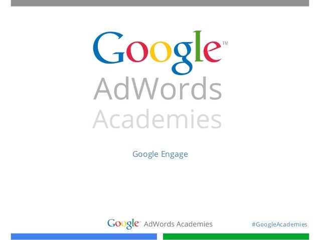 Google academies engage