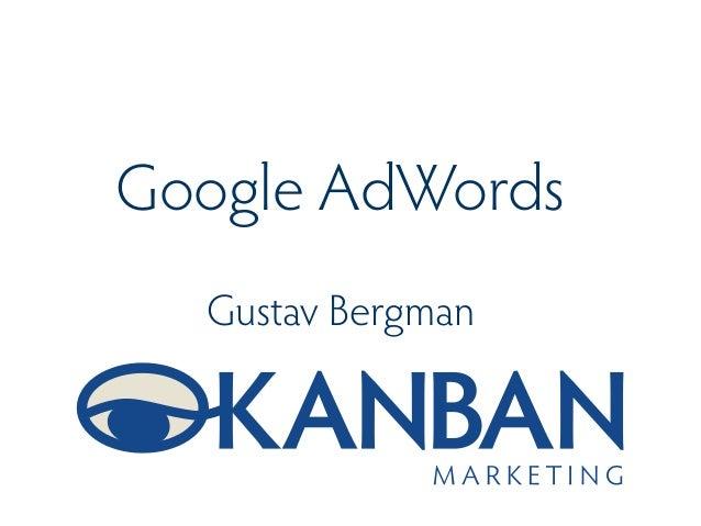 Google AdWordsGustav Bergman