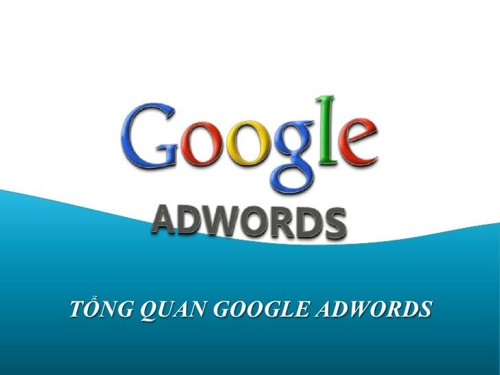 Tổng quan Google Adwords