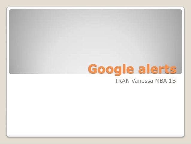 Google alerts   TRAN Vanessa MBA 1B