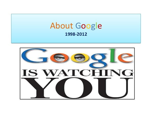 About Google   1998-2012