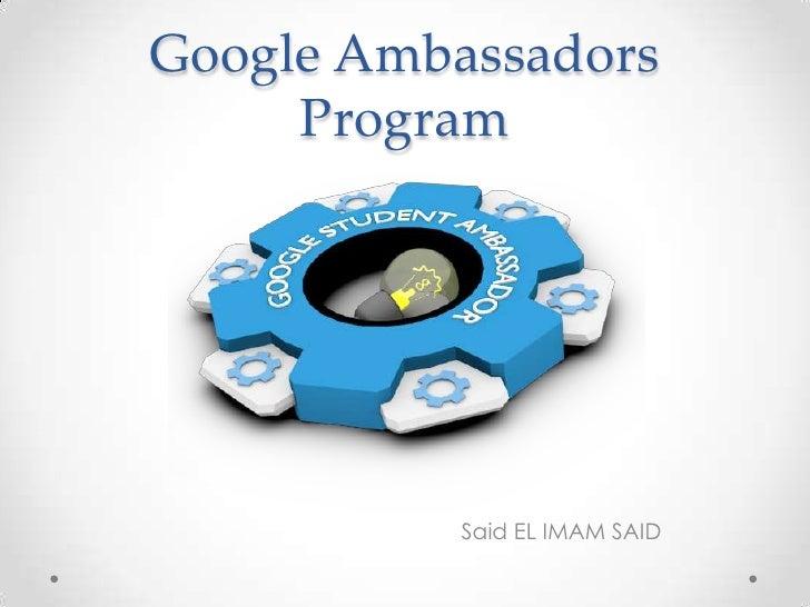 Google Ambassadors     Program          Said EL IMAM SAID