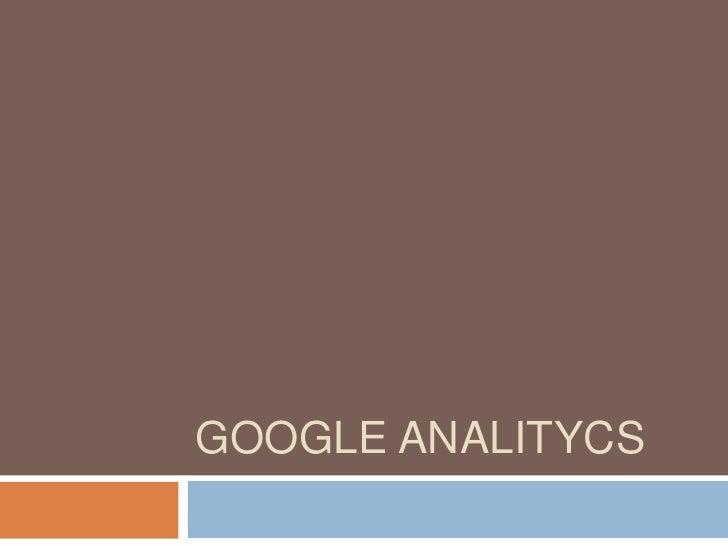 Google Analitycs<br />