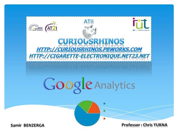 ATII                        AnalyticsSamir BENZERGA               Professor : Chris YUKNA