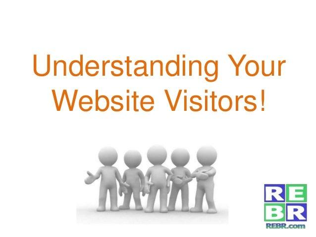 Understanding Your Website Visitors!
