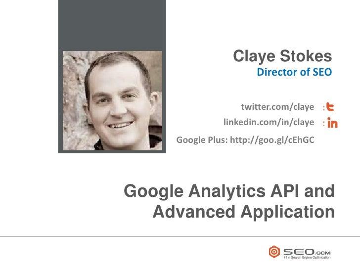 Google Analytics API and Advanced Application