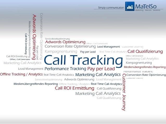 Call Tracking als essentieller Bestandteil der Customer Journey 34 % Performance – Steigerung unter Berücksichtigung von C...