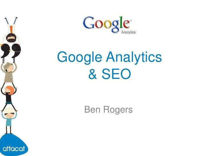 Google Analytics & SEO Blogging. JCiEdinburgh - Ben Rogers - Attacat