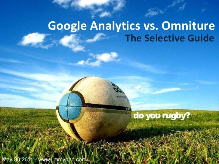 Google Analytics vs. Omniture Comparative Guide