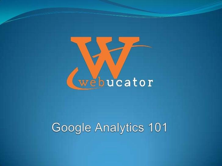 Google Analytics 101 Webinar