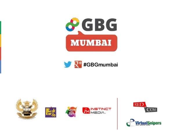 #GBGmumbai