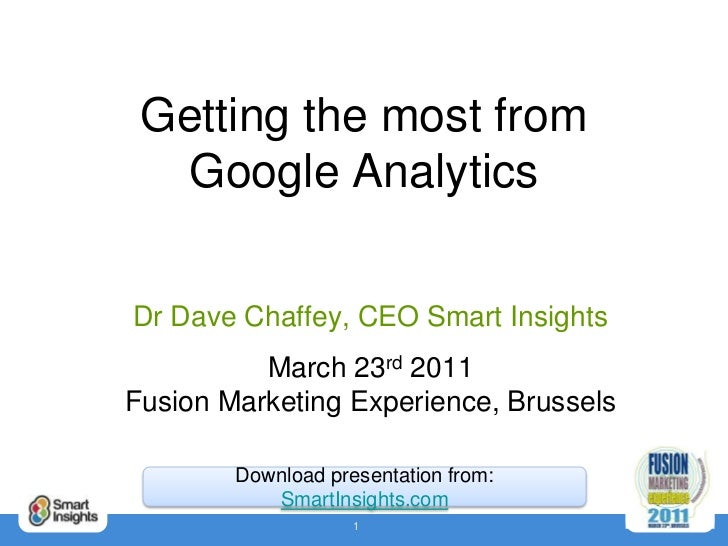 Google Analytics Workshop - Dave Chaffey 2011 Fusion Marketing 2011