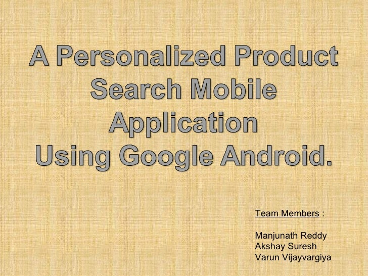 Google Andorid Application