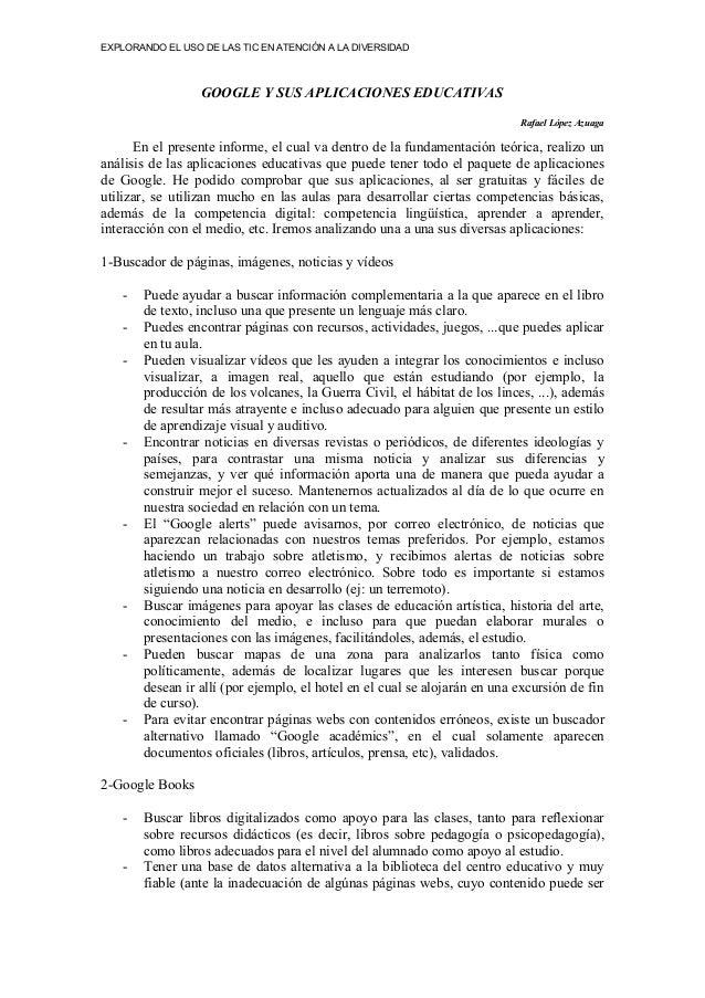 EXPLORANDO EL USO DE LAS TIC EN ATENCIÓN A LA DIVERSIDAD GOOGLE Y SUS APLICACIONES EDUCATIVAS Rafael López Azuaga En el pr...