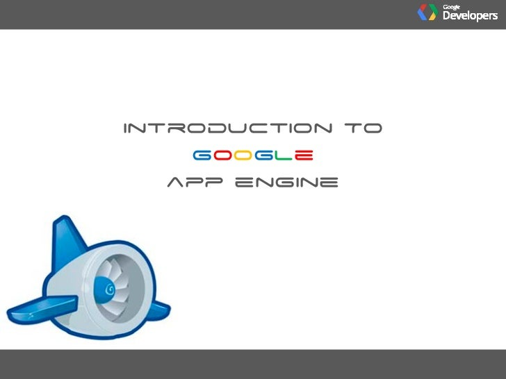 Introduction to Google App Engine - Naga Rohit S [ IIT Guwahati ] - Google Developers Group, Web & Coding Club