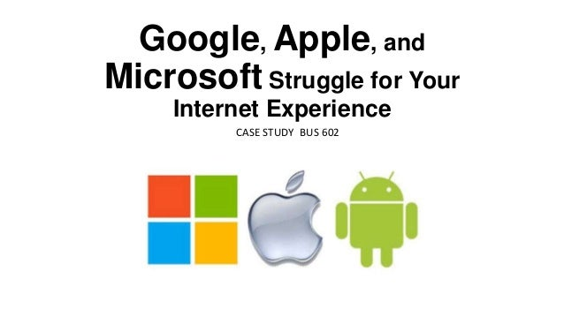 google apple and microsoft struggle for your internet expereince Facebook, google and microsoft announced in recent days that they will both swap out their handgun emoji for a water gun, following the lead of apple.