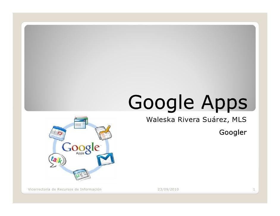Google Apps                                             Waleska Rivera Suárez, MLS                                        ...