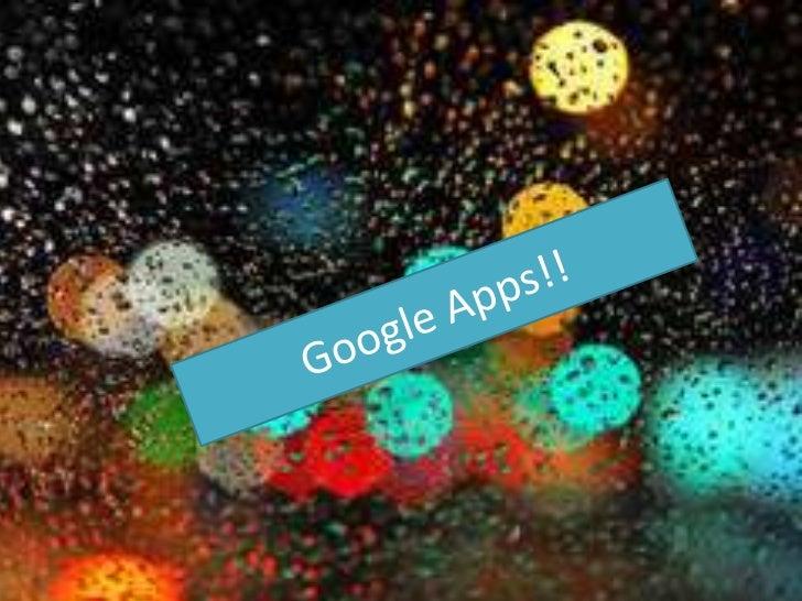 Google Apps!!<br />