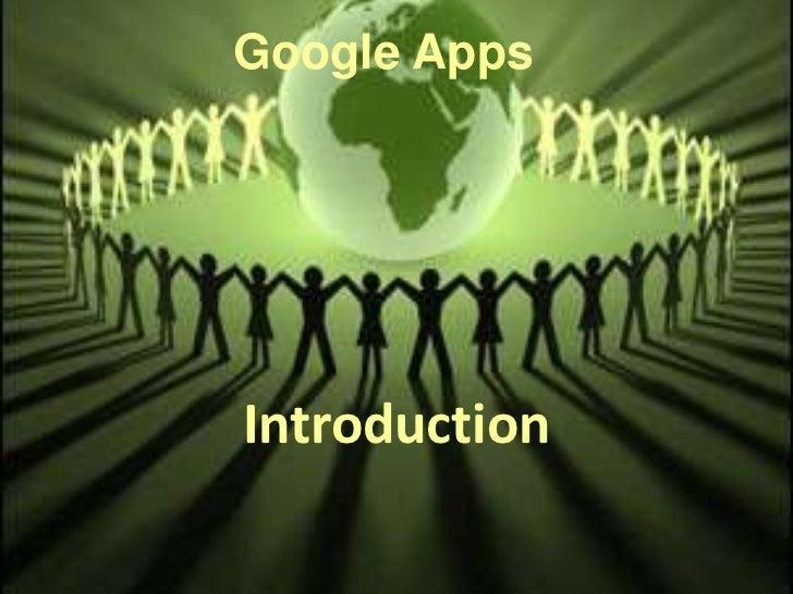 Google AppsIntroduction