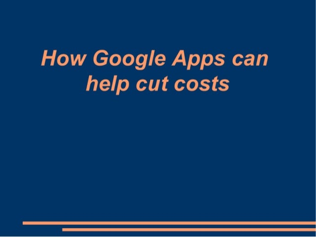 How Google Apps can help cut costs