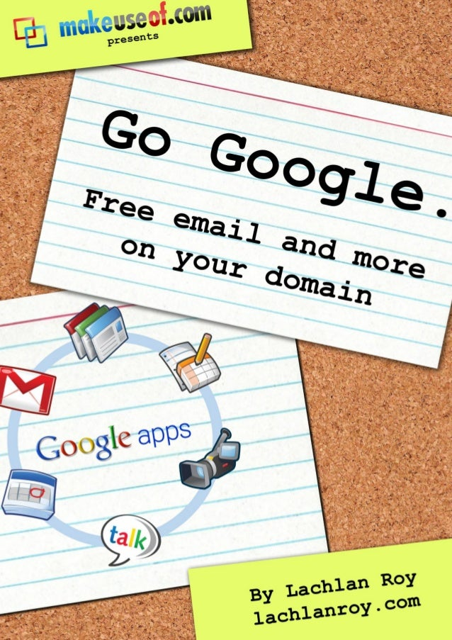 ESSENTIAL GUIDE TO GOOGLE APPSESSENTIAL GUIDE TO   GOOGLE APPS                                  By: Lachlan Roy           ...