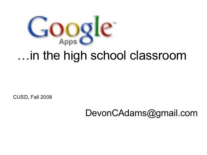 … in the high school classroom [email_address] CUSD, Fall 2008