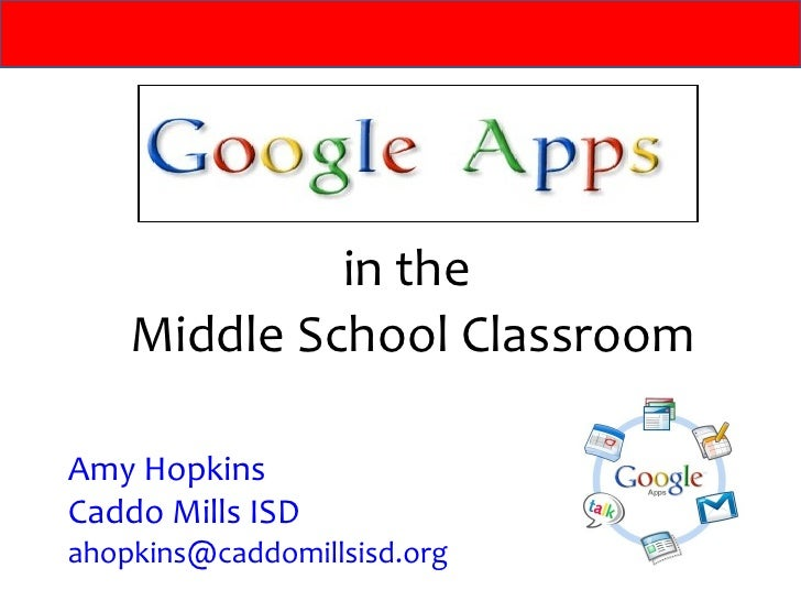 in the  Middle School Classroom Amy Hopkins Caddo Mills ISD [email_address]