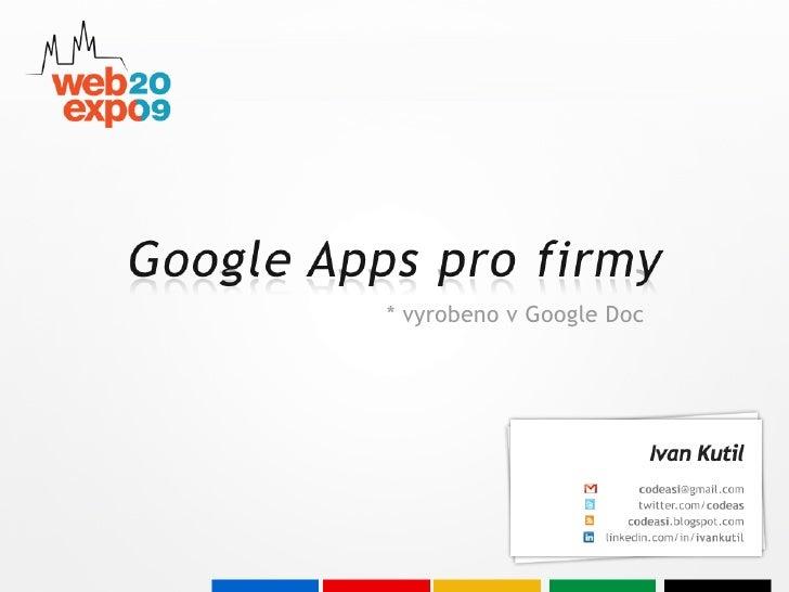 Ivan Kutil: Google Apps pro firmy