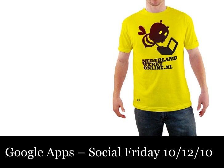 Google Apps – Social Friday 10/12/10